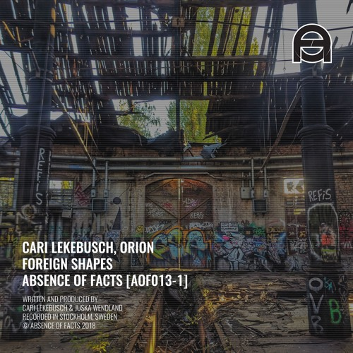 Cari Lekebusch, Orion - Foreign Shapes (Original Mix) [Absence Of Facts]
