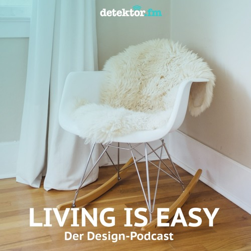 Living is easy | Kunststoff und Design