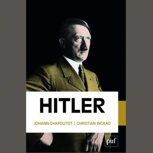"Christian Ingrao, ""Hitler"", éd. PUF"