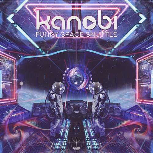 KANOBI - FUNKY SPACE SHUTTLE [Out now on TechSafari Records]