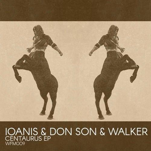 Premiere: Ioanis & Don Son, Torsten Walker - Centaurus (Lars Neubert Remix) [Wildfang Records]