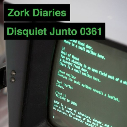 Disquiet Junto Project 0361: Zork Diaries