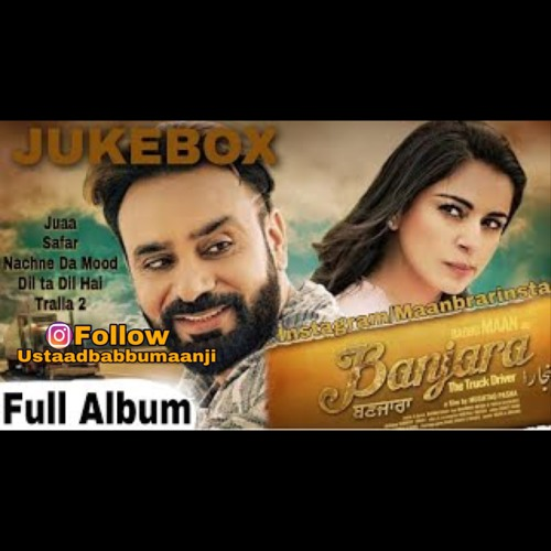 Banjara - The Truck Driver (Full Audio Album) | Babbu Maan