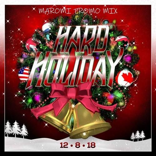 Maromi Hard Holiday Promo Mix