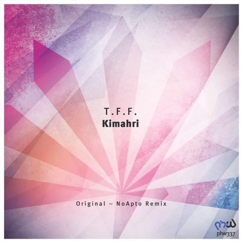 T.F.F. - Kimahri (Original Mix)
