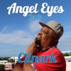 ANGEL EYES (Remix)  By Clinark