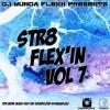 Str8 FLEX'IN VO7