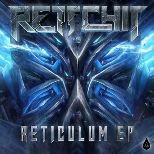 Rettchit — Reticulum [EP] 2018