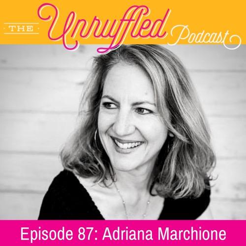 Episode 87 - Adriana Marchione