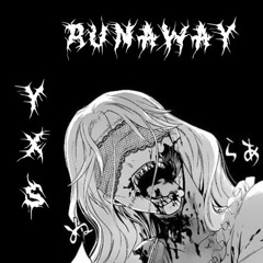 RUNAWAY ft. Sixabe (Prod. Kamikaze)