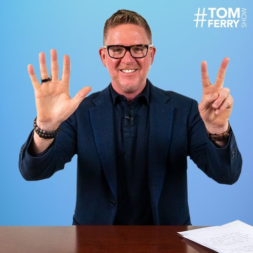 Tom Ferry's 7 Secret Hacks to Make Your Goals More Attainable | #TomFerryShow