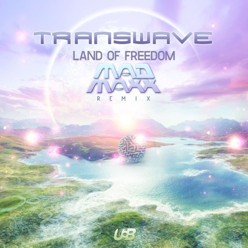 Transwave- Land Of Freedom (Mad Maxx Remix)