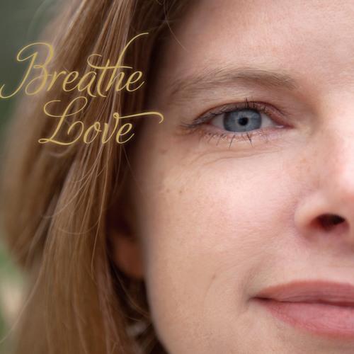 Breathe Love Album