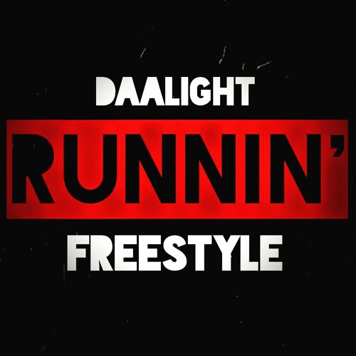 Runnin' (Freestyle) FNL #19 Prod. By Dices