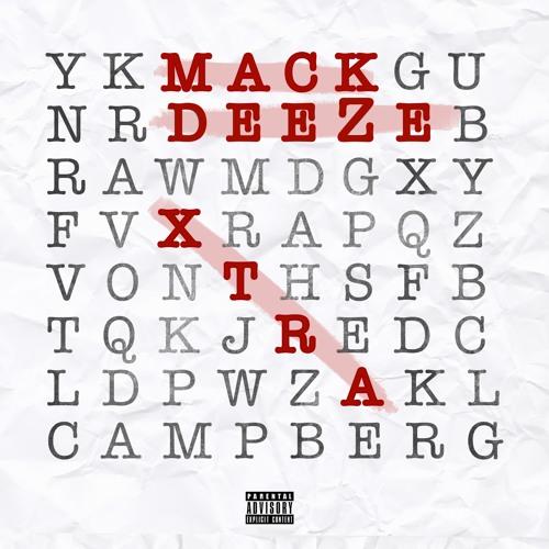 Mack DeeZe Xtra