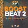 Boost Beat 2 (Prod By MikeJaxx of Tha Hydrox)