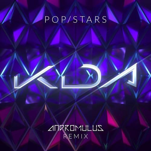 K/DA - POP/STARS (ft Madison Beer, (G)I-DLE, Jaira Burns)(Andromulus Remix)