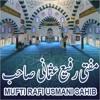 Mufti Rafi Usmani Sahab Marne Se Pehle Marne Ki Taiyari 30 11 2018 Mp3