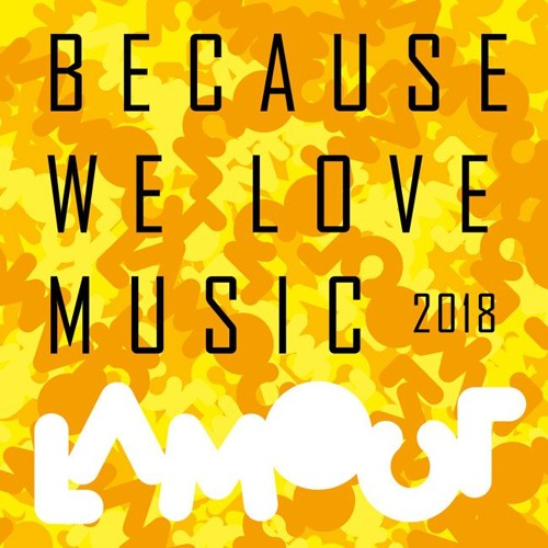 Because We Love Music 2018! [FREE DOWNLOADS]