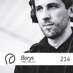 ARMA PODCAST 214: Borys @ Arma Comes Closer