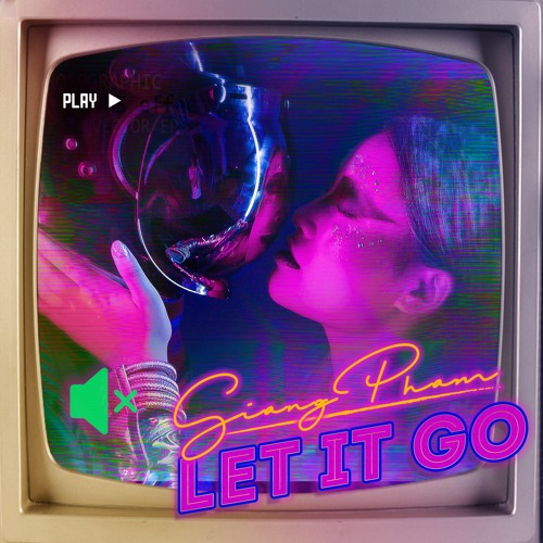 Giang Pham - LET IT GO (Official Audio)[FREE DOWNLOAD]