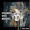 Strangers With Memories - Thomas Harris