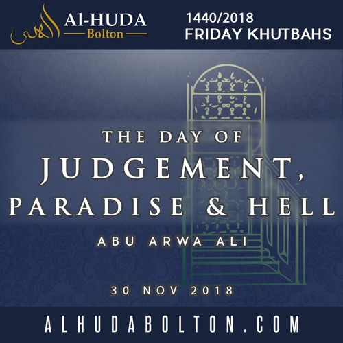 The Day of Judgement, Paradise & Hell