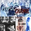 People Change ft A.Record and Sin Gambit