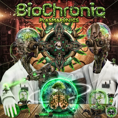 BioChronic - Plasmaponics (EP) Promo Mix -> OUT NOW