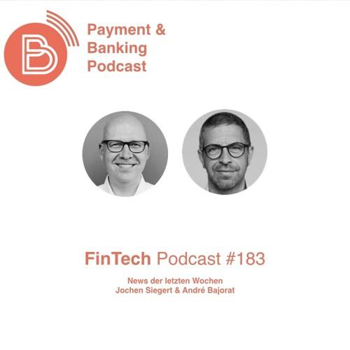 FinTech Podcast #183 - News der letzten Wochen
