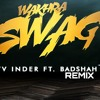 Wakhra Swag Remix song Navv Inder feat Badshah Dj Ankush (INSANE RATED song) 2018