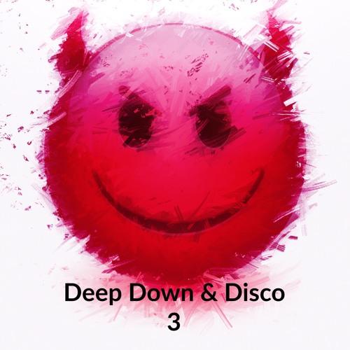 Evil Smarty - Deep Down & Disco 3