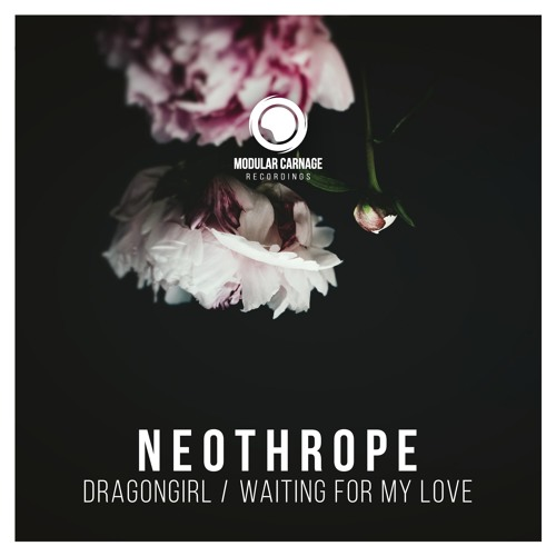 Neothrope - Dragongirl / Waiting For My Love (EP) 2018