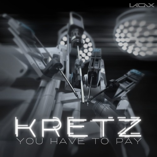 [UKX12] Kretz - You Have To Pay EP
