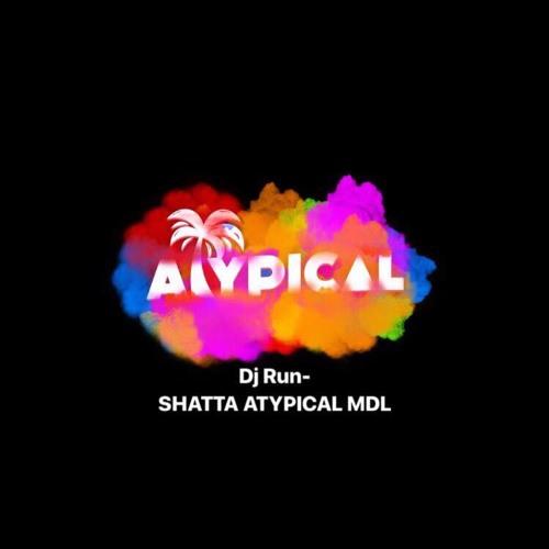 DJ RUN - SHATTA ATYPICAL MDL - FACTORY MAKER & TBS