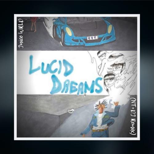 Juice WRLD - Lucid Dreams (Nana Twice & DubJay Remix) by Nana Twice