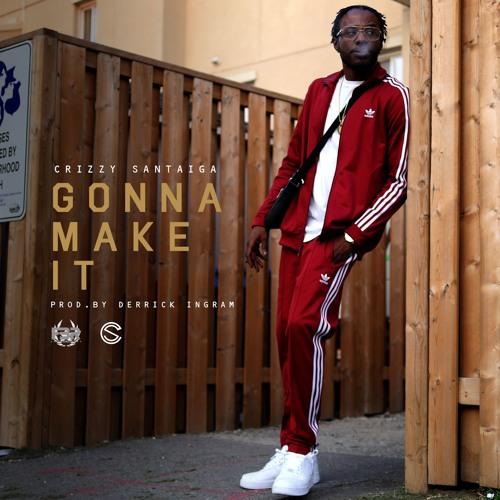 Gonna Make It [Prod. by Derrick Ingram]