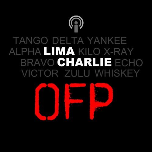 OFP - Ep.01 - Lima Charlie News