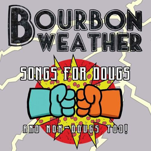 DOUGS OST by Bourbon Weather