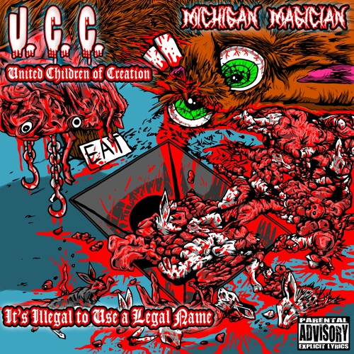 UCC - United Children of Creation - MCHGNMGCN Michigan Magician - IDzILLEAGLE to use a legal name