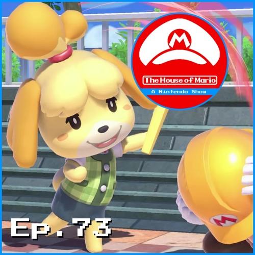 Smash Bros. Hype Intensifies! - The House of Mario Ep. 73