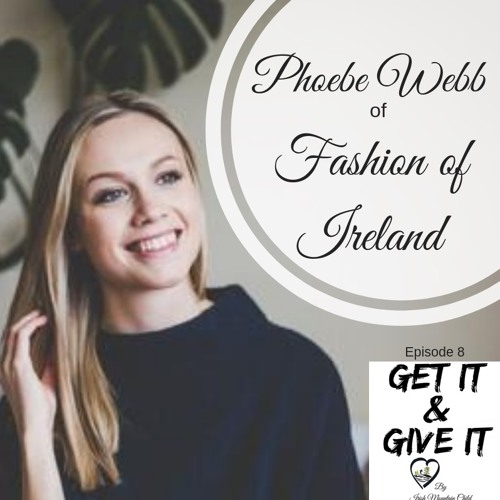 Phoebe Webb - Fashion of Ireland