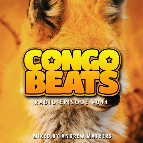 Congo Beats Radio 044 - Mixed By Andrew Mathers