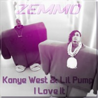 Kanye West & Lil Pump  - I Love It (Zemmo House Remix )