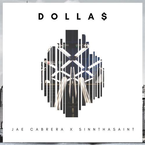 Dolla$ ft. SinnThaSaint