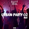 DJ Elliot Vidal - Urban Party Mix 02