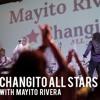 Mayito Rivera Y Changito All Stars -  Mi Changomania