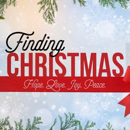 Finding Christmas Sermon Series by FPC Thomasville | Free Listening