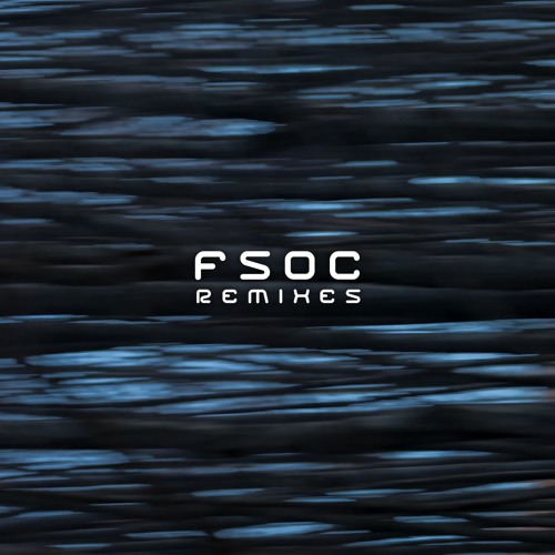 FSOC Remixes