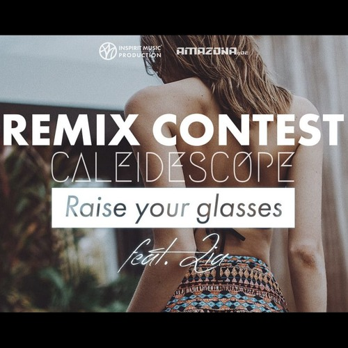 Caleidescope – Raise Your Glasses Feat. Lia (Funk76 Remix)